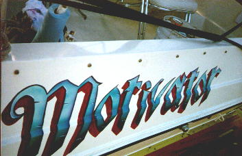 Motivator - this is the back of a boat I had lettered